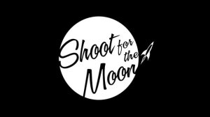 a shoot moon